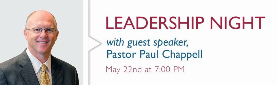Leadership Night with Pastor Paul Chappell